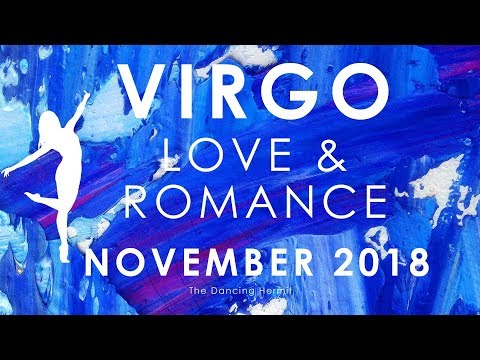 VIRGO 🎆😍💗 FINDING THE LOVE AND HAPPINESS YOU SEEK 😍🎆💗 LOVE AND ROMANCE NOVEMBER 2018