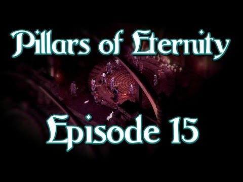 Pillars of Eternity - The Series - Episode 15 - Eir Glanfath