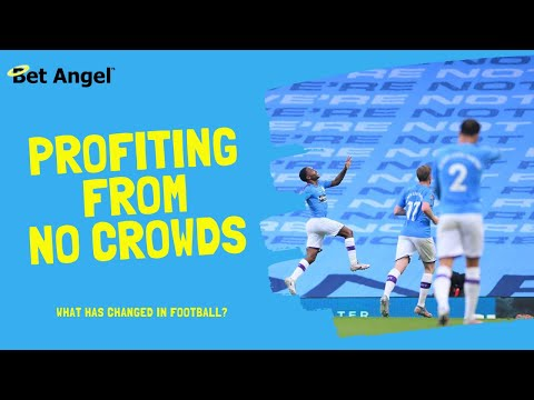 Football betting tips & strategies | How to profit from a lack of crowds