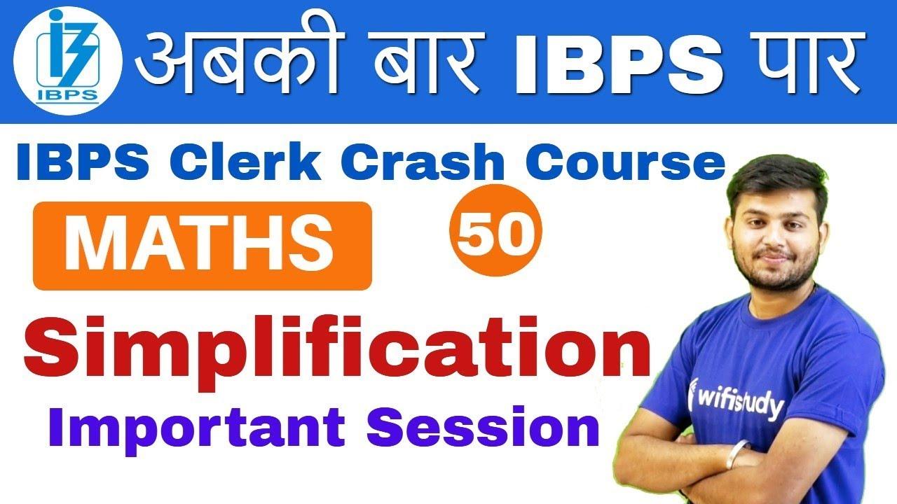 2:00 PM - IBPS Clerk 2018 | Maths by Sahil Sir | Simplification