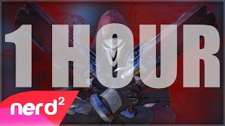 Overwatch Song | The Reaper | [1 HOUR VERSION] #Nerdout