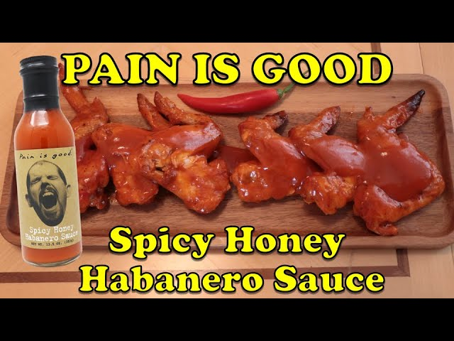 Pain Is Good - Spicy Honey Habanero Sauce review