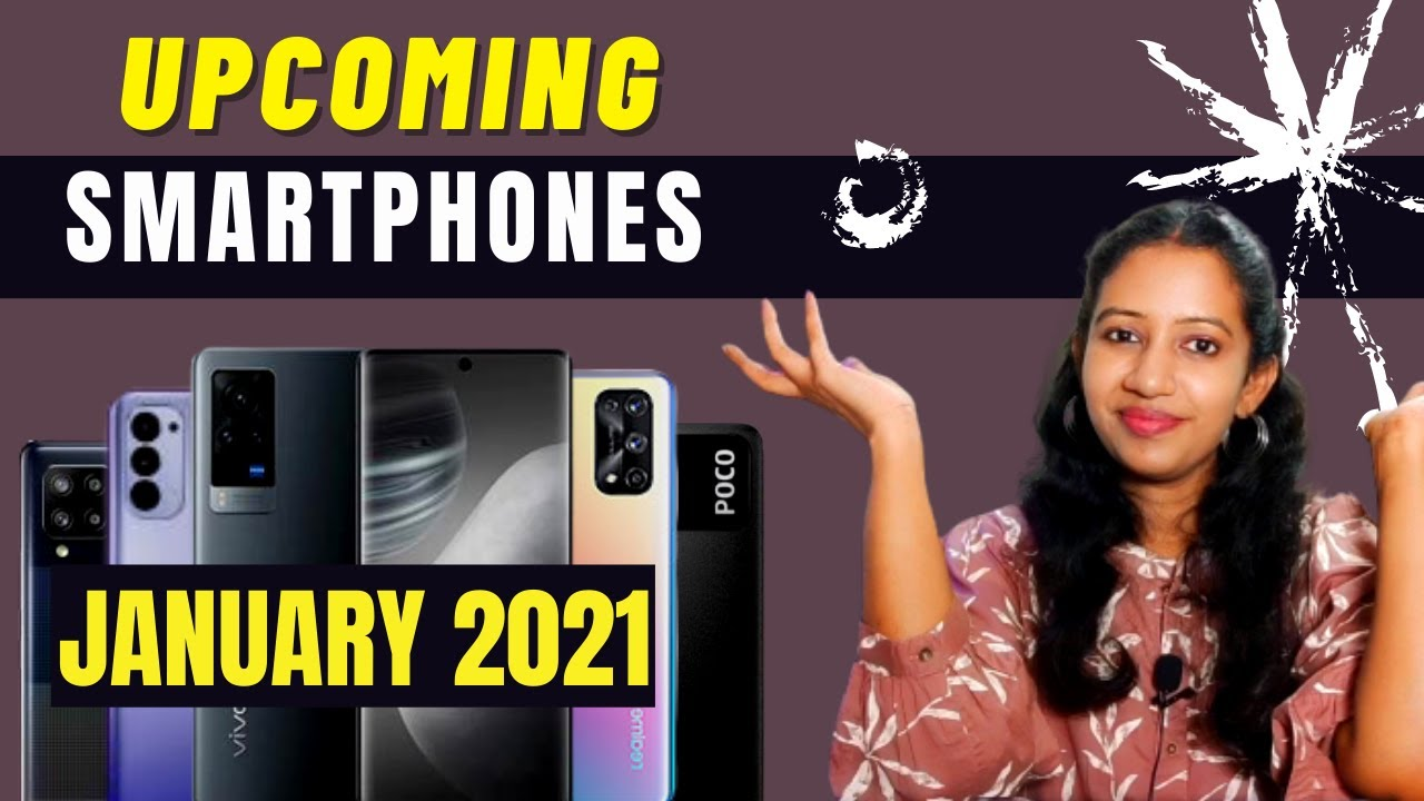 Top 10+ Upcoming Mobile Phones in January 2021  ???- Tamil