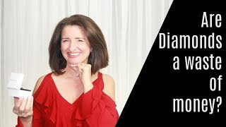 Are Diamonds a waste of money?  Plus Story Time - How I almost derailed my own engagement!