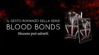 Per Sconfiggerti - Blood Bonds || Booktrailer