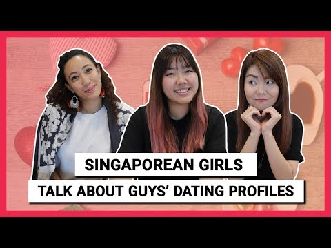 Singaporean Girls Talk About Guys' Dating Profiles
