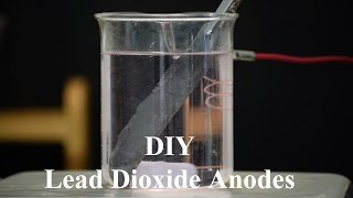 Make Lead Dioxide Anodes - Platinum Substitute