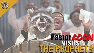 Pastor COON Visits the Prophets!!!