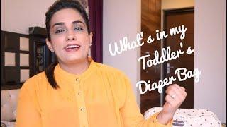 What to pack in a Diaper bag | Toddler Diaper Bag |Tanvi Diaries