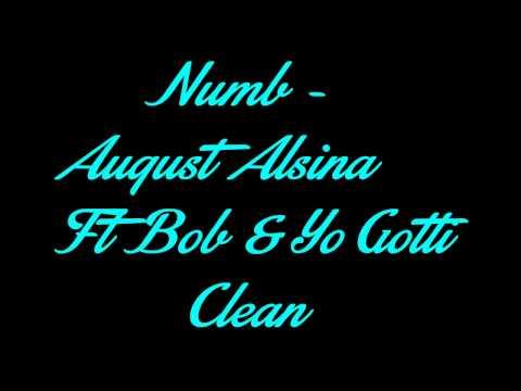 Numb (Clean) - August Alsina Ft Bob & Yo Gotti