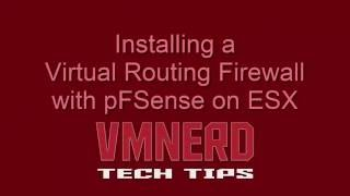 Installing Routing Firewall with pFSense on ESX