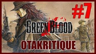 Otakritique #07 - GREEN BLOOD : Bienvenue dans l'enfer des gangs ! (avis)