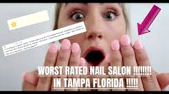 I WENT TO THE WORST RATED NAIL SALON IN TAMPA FLORIDA | 1 Star Rating