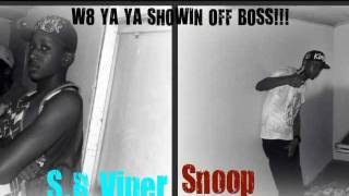 Showin Off Boss - S.R Viper Ft Snoop