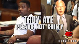 Lawyers For Troy Ave Speak Out After Troy Pleads Not Guilty Of All Charges