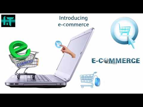 e-commerce(Electronic commerce) | what is e-commerce 2017? full explained in detail e-commerce