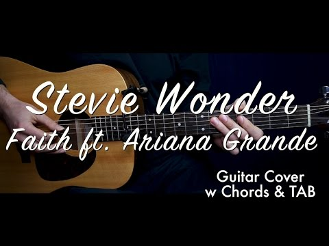 Stevie Wonder - Faith ft Ariana Grande guitar cover/guitar (lesson ...