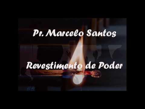 Revestimento de Poder - Pr. Marcelo Santos