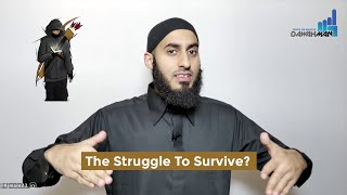 The Struggle To Survive!!! || Da