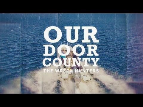 Our Door County - Lake Michigan Shipwreck Hunters