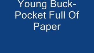 Young Buck- Pocket Full Of Paper