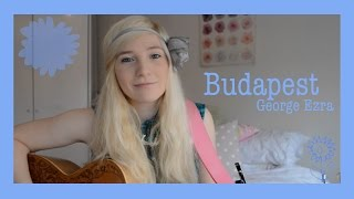 Budapest - George Ezra (cover) by Charlotte Campbell