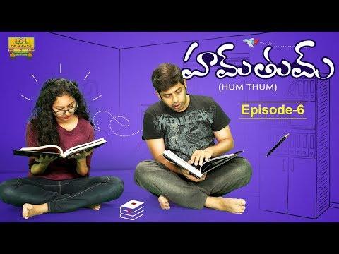 Hum Tum - Boss Gola   Latest Telugu Comedy Web Series   Episode #6   #Lolokplease