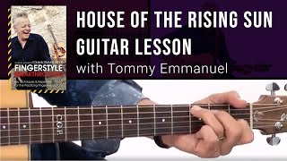 Tommy Emmanuel Guitar Lesson - House of the Rising Sun Breakdown