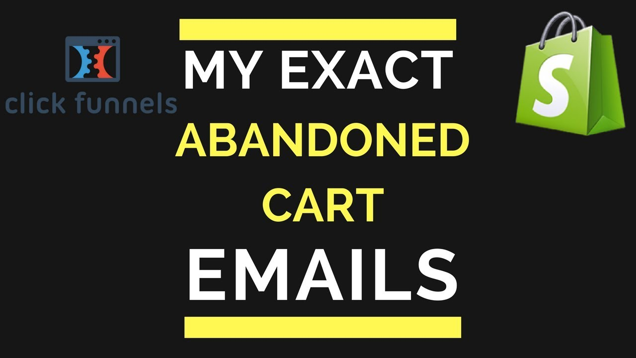 Free Abandoned Cart Email Series For Shopify And Clickfunnels