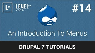 Drupal Tutorials #14 - An Introduction To Menus