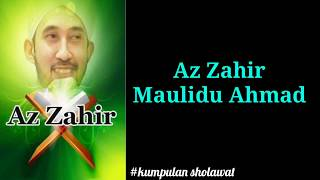 Az Zahir - Maulidu Ahmad (lirik)