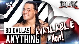 WWE: Anything (Bo Dallas Entrance Theme 2013-14) by Jim Johnston [iTunes] + lyrics