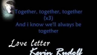 Kevin Rudolf - Love Letter [ WITH LYRiCS] (Leona Lewis Demo) Download-Link