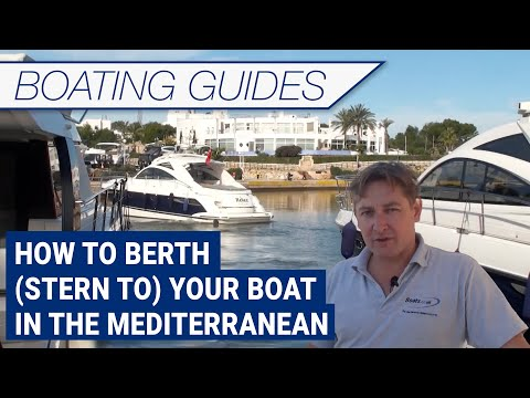 How To Berth (Stern To) Your Boat In The Mediterranean
