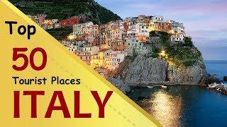 """ITALY"" Top 50 Tourist Places | Italy Tourism"