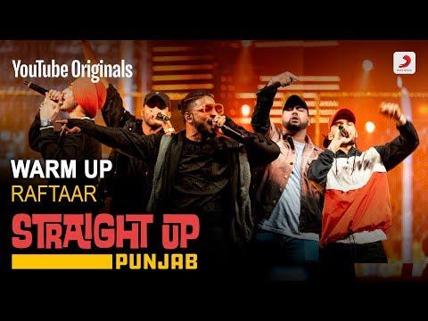 Warm Up | Raftaar | Deep Kalsi | Karma | Harjas | Kr$na | Straight Up Punjab