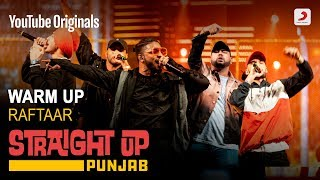 Warm Up | Raftaar | Deep Kalsi | Karma | Harjas | Kr$na | Straight Up Punjab