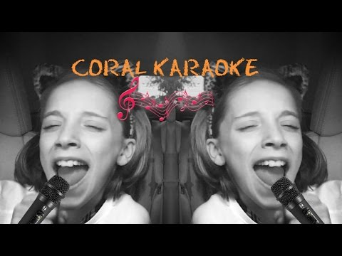 Coral Karaoke- feat Katy Perry