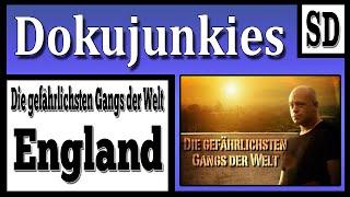 """Doku junkies - Die Gefährlichsten Gangs der Welt """"Großbritannien"""" ★ Dokumentation ★"""