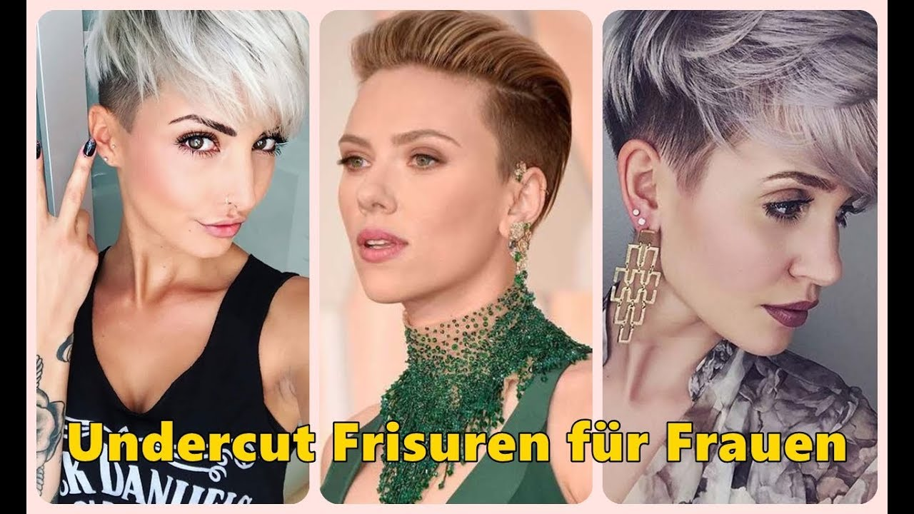 Undercut Frisuren Für Frauen Youtube