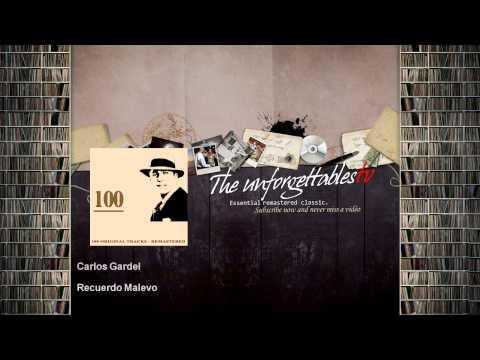 Carlos Gardel - Recuerdo Malevo