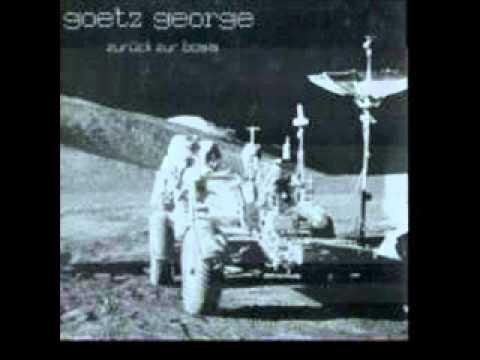 Goetz George -- Geh in dein rosarotes Grab