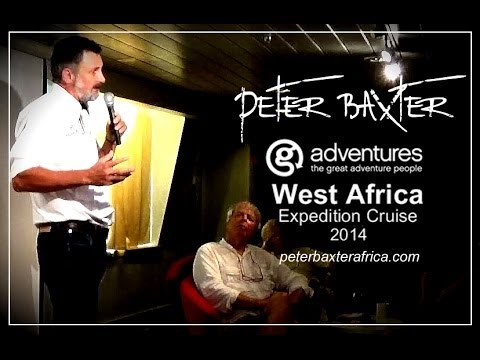Peter Baxter MS Expedition 2014 West Africa - P2