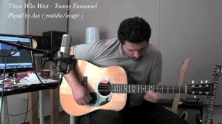 Those Who Wait Tommy Emmanuel played by Asa