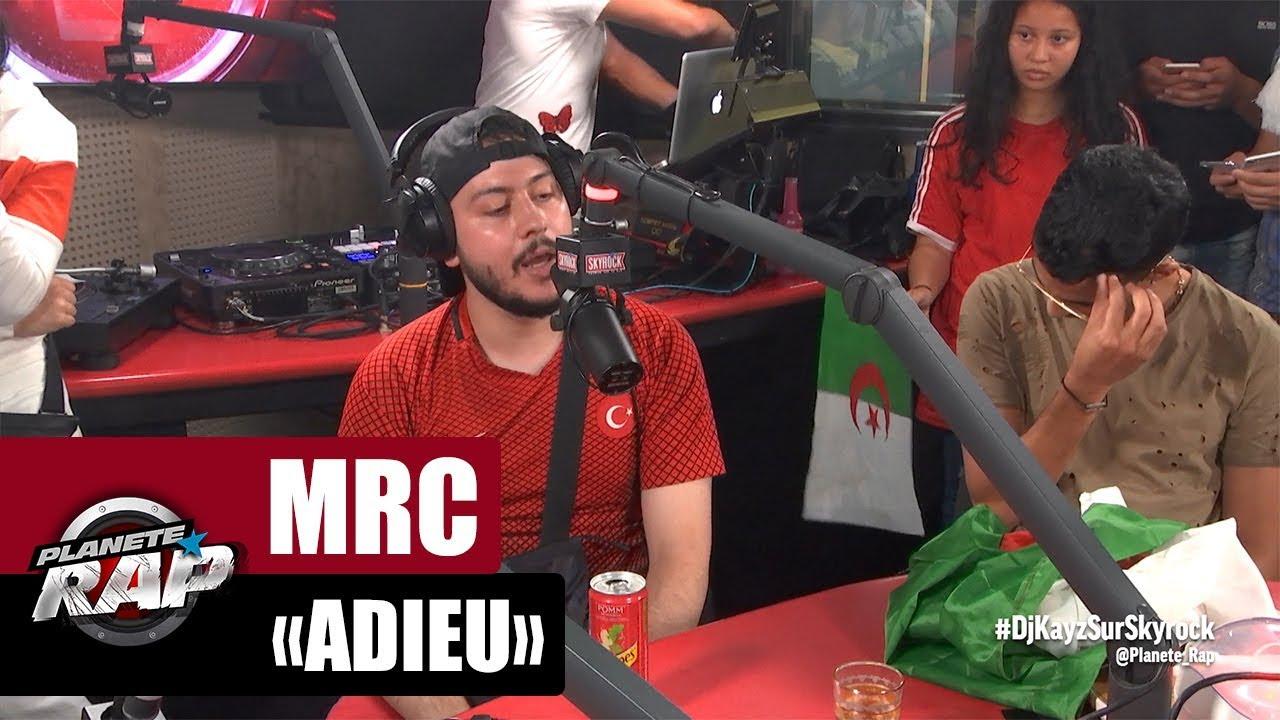 """MRC """"Adieu"""" #PlanèteRap"""