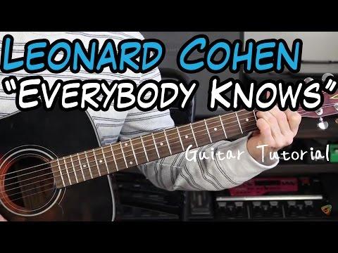 Leonard Cohen - Everybody Knows - Guitar Lesson (RIP LEONARD COHEN 1934 - 2016)