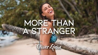 Justin Caruso - More Than A Stranger (ft. Cappa & Ryan Hicari) [Contest Submission by Oliver Gisin]