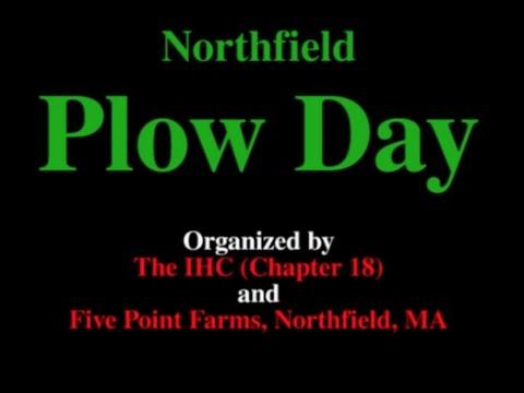 2017 Plow Day - Northfield, MA