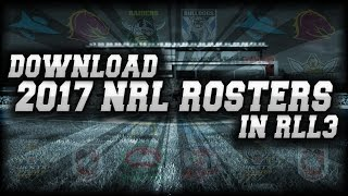 RUGBY LEAGUE LIVE 3 - HOW TO GET 2017 NRL TEAMS TUTORIAL + 2017 PACIFIC TEST SQUADS