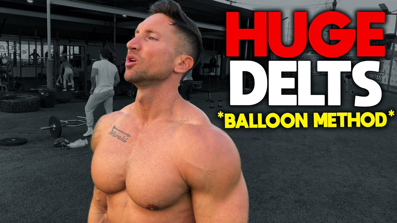 Download The ONLY Shoulder Workout You Need For Huge DELTS (BALLOON METHOD!)